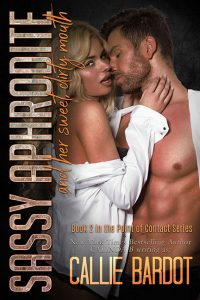 Sassy Aphrodite and her Sweet Dirty Mouth by Callie Bardot